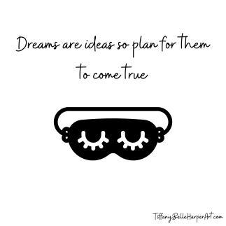 dreams by Tiffany Belle Harper